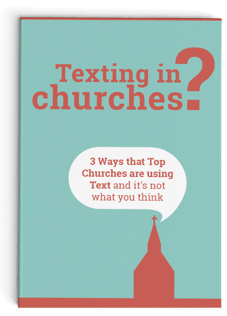 The 3 ways that top churches are using text
