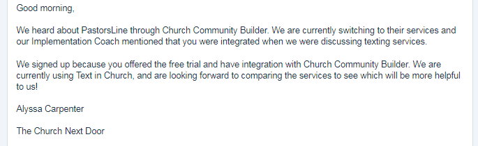 Heard via CCB. Liked the free trial and integration with CCB.