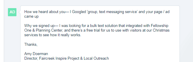 Googled 'group, text messaging service'. Liked free trial; integration with Fellowship One & Planning Center.