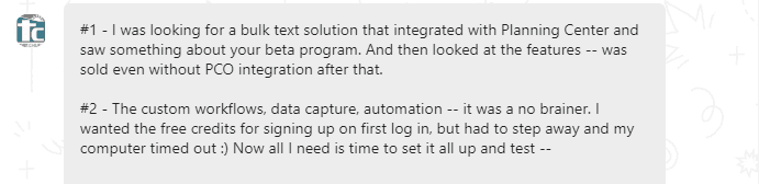 bulk text solution that integrated with Planning Center ...was sold even without PCO integration after that.