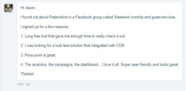 Found via Facebook group. Liked free trial; bulk texting integration with CCB; pricing; analytics and campaigns.