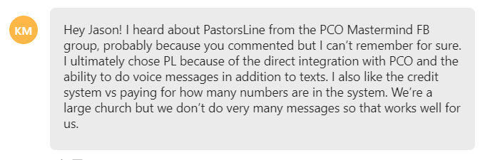 I ultimately chose PL because of the direct integration with PCO and the ability to do voice messages in addition to texts.