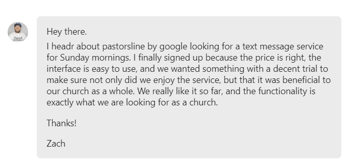 I finally signed up because the price is right, the interface is easy to use, and we wanted something with a decent trial to make sure not only did we enjoy the service, but that it was beneficial to our church as a whole.