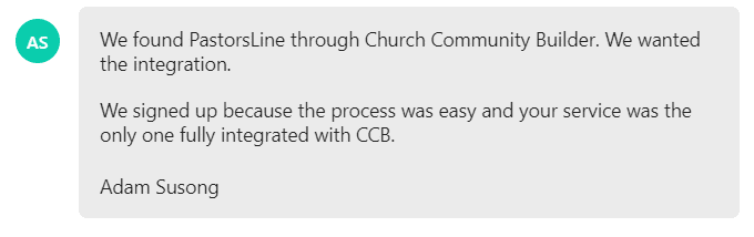 We signed up because the process was easy and your service was the only one fully integrated with CCB.