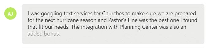 I was googling text services for Churches to make sure we are prepared for the next hurricane season and Pastor's Line was the best one I found that fit our needs.