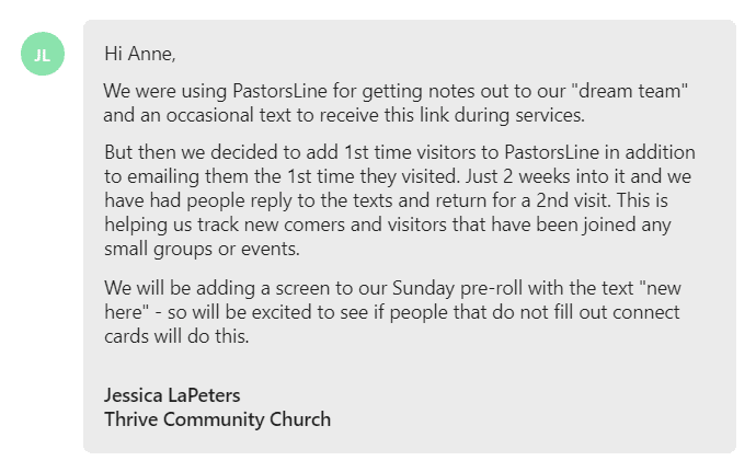 We were using PastorsLine for getting notes out to our