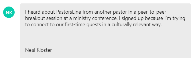 I signed up because I'm trying to connect to our first-time guests in a culturally relevant way.